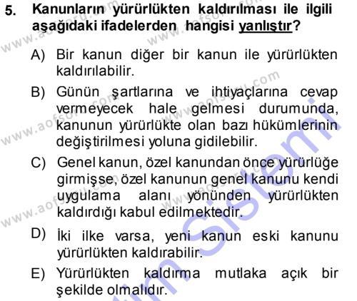 Maliye Bölümü 3. Yarıyıl Genel Vergi Hukuku Dersi 2014 Yılı Güz Dönemi Dönem Sonu Sınavı 5. Soru
