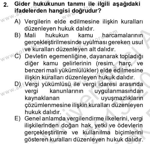 Maliye Bölümü 3. Yarıyıl Genel Vergi Hukuku Dersi 2014 Yılı Güz Dönemi Tek Ders Sınavı 2. Soru