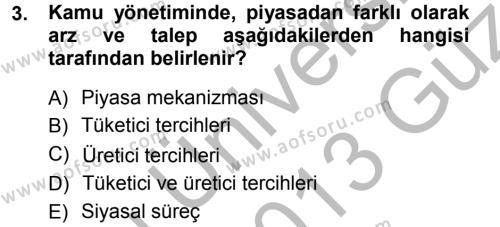 Maliye Bölümü 5. Yarıyıl Devlet Bütçesi Dersi 2013 Yılı Güz Dönemi Ara Sınavı 3. Soru
