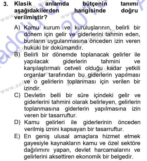 Kamu Yönetimi Bölümü 5. Yarıyıl Devlet Bütçesi Dersi 2014 Yılı Güz Dönemi Ara Sınavı 3. Soru
