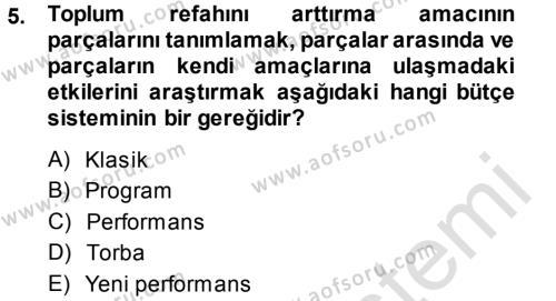 Maliye Bölümü 5. Yarıyıl Devlet Bütçesi Dersi 2014 Yılı Güz Dönemi Tek Ders Sınavı 5. Soru