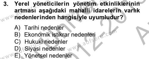 Kamu Yönetimi Bölümü 6. Yarıyıl Mahalli İdareler Maliyesi Dersi 2013 Yılı Bahar Dönemi Ara Sınavı 3. Soru
