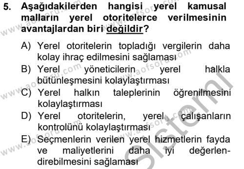 Kamu Yönetimi Bölümü 6. Yarıyıl Mahalli İdareler Maliyesi Dersi 2013 Yılı Bahar Dönemi Ara Sınavı 5. Soru