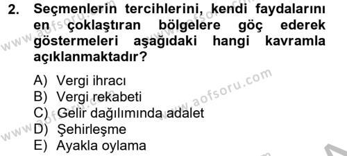 Kamu Yönetimi Bölümü 6. Yarıyıl Mahalli İdareler Maliyesi Dersi 2013 Yılı Bahar Dönemi Dönem Sonu Sınavı 2. Soru