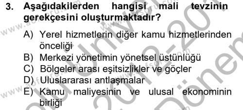 Maliye Bölümü 6. Yarıyıl Mahalli İdareler Maliyesi Dersi 2013 Yılı Bahar Dönemi Dönem Sonu Sınavı 3. Soru