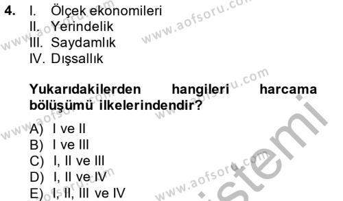 Maliye Bölümü 6. Yarıyıl Mahalli İdareler Maliyesi Dersi 2014 Yılı Bahar Dönemi Dönem Sonu Sınavı 4. Soru