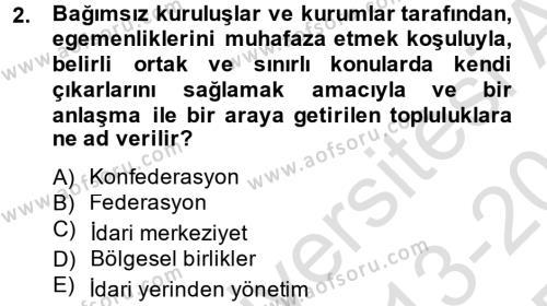 Mahalli İdareler Maliyesi Dersi 2013 - 2014 Yılı Tek Ders Sınavı 2. Soru
