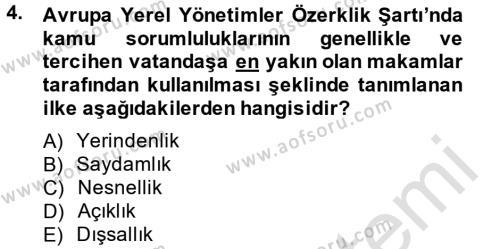 Kamu Yönetimi Bölümü 6. Yarıyıl Mahalli İdareler Maliyesi Dersi 2014 Yılı Bahar Dönemi Tek Ders Sınavı 4. Soru