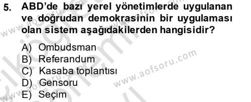 Kamu Yönetimi Bölümü 6. Yarıyıl Mahalli İdareler Maliyesi Dersi 2014 Yılı Bahar Dönemi Tek Ders Sınavı 5. Soru