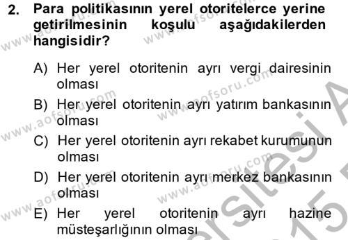 Kamu Yönetimi Bölümü 6. Yarıyıl Mahalli İdareler Maliyesi Dersi 2015 Yılı Bahar Dönemi Ara Sınavı 2. Soru