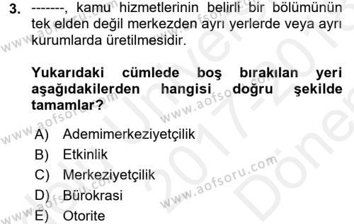 Mahalli İdareler Maliyesi Dersi 2017 - 2018 Yılı (Final) Dönem Sonu Sınav Soruları 3. Soru