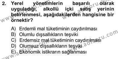 Mahalli İdareler Maliyesi Dersi 2012 - 2013 Yılı Ara Sınavı 2. Soru