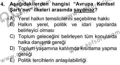 Yerel Yönetimler Bölümü 4. Yarıyıl Mahalli İdareler Maliyesi Dersi 2013 Yılı Bahar Dönemi Ara Sınavı 4. Soru