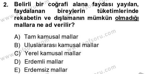 Yerel Yönetimler Bölümü 4. Yarıyıl Mahalli İdareler Maliyesi Dersi 2014 Yılı Bahar Dönemi Ara Sınavı 2. Soru
