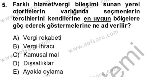 Yerel Yönetimler Bölümü 4. Yarıyıl Mahalli İdareler Maliyesi Dersi 2014 Yılı Bahar Dönemi Ara Sınavı 5. Soru