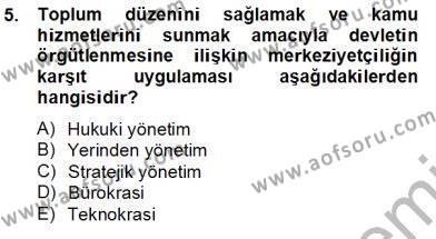 Yerel Yönetimler Bölümü 4. Yarıyıl Mahalli İdareler Maliyesi Dersi 2014 Yılı Bahar Dönemi Tek Ders Sınavı 5. Soru