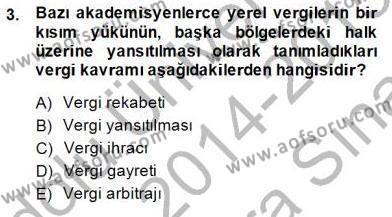 Mahalli İdareler Maliyesi Dersi 2014 - 2015 Yılı Ara Sınavı 3. Soru