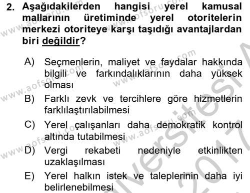 Mahalli İdareler Maliyesi Dersi 2016 - 2017 Yılı (Vize) Ara Sınav Soruları 2. Soru