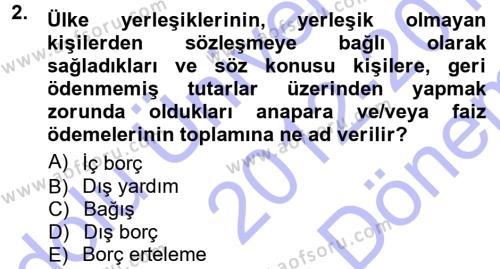Devlet Borçları Dersi 2012 - 2013 Yılı Dönem Sonu Sınavı 2. Soru