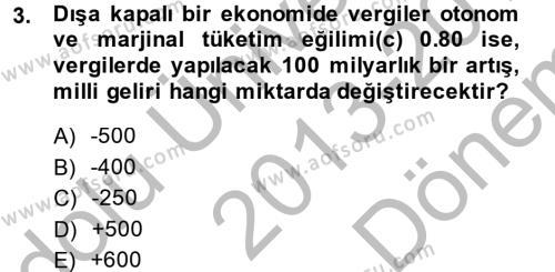 Maliye Politikası Dersi 2013 - 2014 Yılı (Final) Dönem Sonu Sınav Soruları 3. Soru