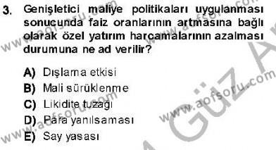 Maliye Politikası 1 Dersi 2013 - 2014 Yılı (Vize) Ara Sınav Soruları 3. Soru