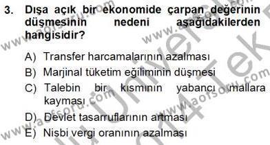Kamu Yönetimi Bölümü 7. Yarıyıl Maliye Politikası I Dersi 2014 Yılı Güz Dönemi Tek Ders Sınavı 3. Soru