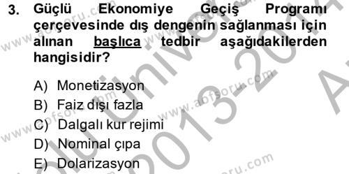 Maliye Bölümü 8. Yarıyıl Maliye Politikası II Dersi 2014 Yılı Bahar Dönemi Ara Sınavı 3. Soru