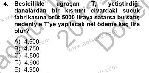 Vergi Uygulamaları Dersi 2012 - 2013 Yılı Dönem Sonu Sınavı 4. Soru