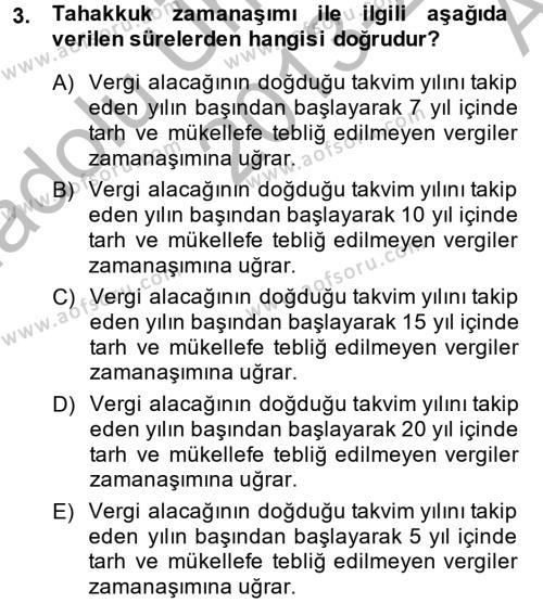 Maliye Bölümü 8. Yarıyıl Vergi Uygulamaları Dersi 2014 Yılı Bahar Dönemi Ara Sınavı 3. Soru