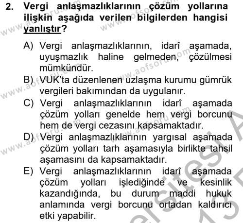 Maliye Bölümü 8. Yarıyıl Vergi Yargılaması Hukuku Dersi 2013 Yılı Bahar Dönemi Ara Sınavı 2. Soru