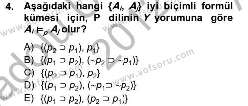 Sembolik Mantık Dersi 2012 - 2013 Yılı (Vize) Ara Sınav Soruları 4. Soru