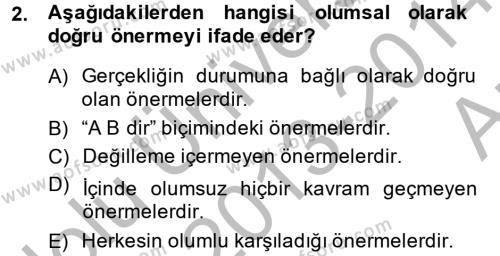 Sembolik Mantık Dersi 2013 - 2014 Yılı (Vize) Ara Sınav Soruları 2. Soru