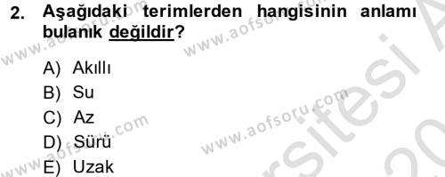 Felsefe Bölümü 2. Yarıyıl Sembolik Mantık Dersi 2014 Yılı Bahar Dönemi Tek Ders Sınavı 2. Soru