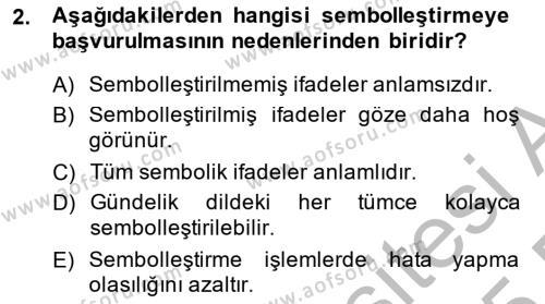 Felsefe Bölümü 2. Yarıyıl Sembolik Mantık Dersi 2015 Yılı Bahar Dönemi Ara Sınavı 2. Soru