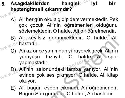 Felsefe Bölümü 2. Yarıyıl Sembolik Mantık Dersi 2015 Yılı Bahar Dönemi Ara Sınavı 5. Soru