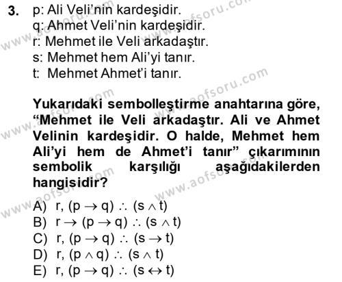 Sembolik Mantık Dersi 2014 - 2015 Yılı Dönem Sonu Sınavı 3. Soru