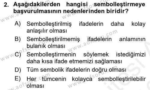 Sembolik Mantık Dersi 2018 - 2019 Yılı (Vize) Ara Sınav Soruları 2. Soru