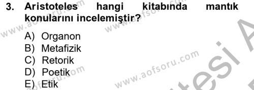 Klasik Mantık Dersi 2014 - 2015 Yılı Ara Sınavı 3. Soru