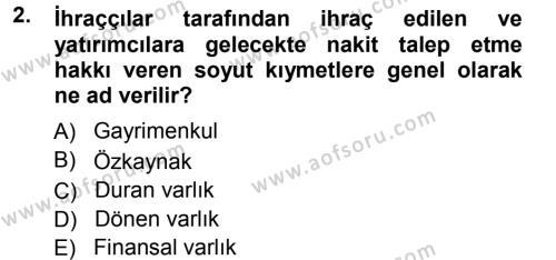 Menkul Kıymet Yatırımları Dersi 2012 - 2013 Yılı Ara Sınavı 2. Soru