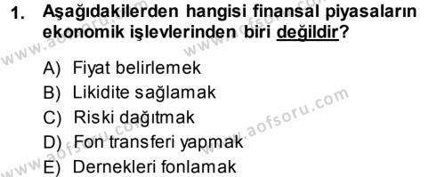 Bankacılık ve Sigortacılık Bölümü 3. Yarıyıl Menkul Kıymet Yatırımları Dersi 2014 Yılı Güz Dönemi Dönem Sonu Sınavı 1. Soru