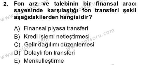 Bankacılık ve Sigortacılık Bölümü 3. Yarıyıl Menkul Kıymet Yatırımları Dersi 2015 Yılı Güz Dönemi Dönem Sonu Sınavı 2. Soru