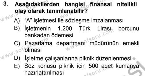 Perakende Satış ve Mağaza Yöneticiliği Bölümü 1. Yarıyıl Genel Muhasebe Dersi 2013 Yılı Güz Dönemi Ara Sınavı 3. Soru