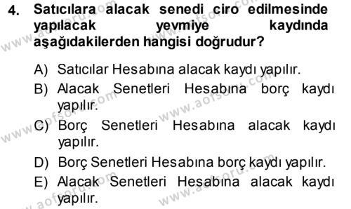 Spor Yönetimi Bölümü 1. Yarıyıl Genel Muhasebe Dersi 2014 Yılı Güz Dönemi Dönem Sonu Sınavı 4. Soru
