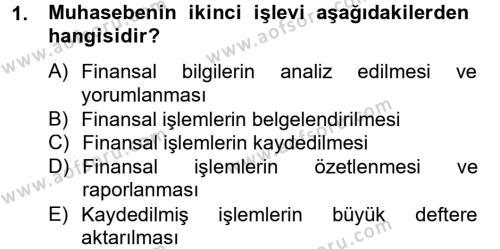 Ön Muhasebe Yazılımları Ve Kullanımı Dersi 2012 - 2013 Yılı (Vize) Ara Sınavı 1. Soru