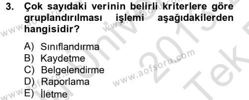 Ön Muhasebe Yazılımları Ve Kullanımı Dersi 2013 - 2014 Yılı Tek Ders Sınavı 3. Soru