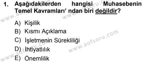 Kamu Yönetimi Bölümü 1. Yarıyıl Genel Muhasebe I Dersi 2013 Yılı Güz Dönemi Dönem Sonu Sınavı 1. Soru