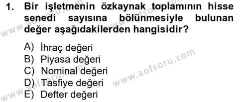 Genel Muhasebe 2 Dersi 2012 - 2013 Yılı Ara Sınavı 1. Soru