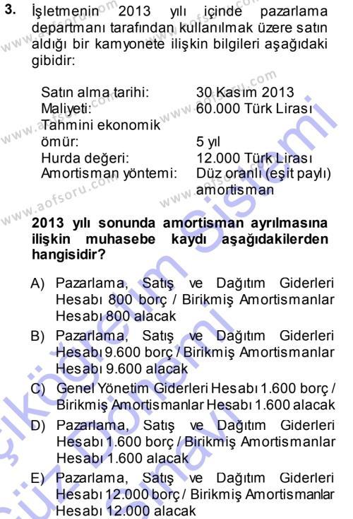 Muhasebe Uygulamaları Dersi 2013 - 2014 Yılı Dönem Sonu Sınavı 3. Soru
