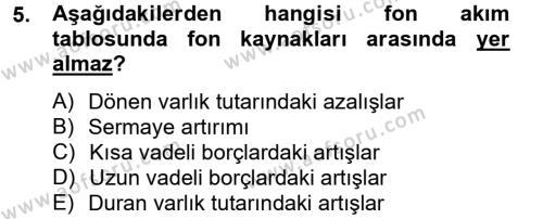 Bankacılık ve Sigortacılık Bölümü 4. Yarıyıl Mali Analiz Dersi 2013 Yılı Bahar Dönemi Ara Sınavı 5. Soru