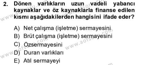 Bankacılık ve Sigortacılık Bölümü 4. Yarıyıl Mali Analiz Dersi 2014 Yılı Bahar Dönemi Ara Sınavı 2. Soru